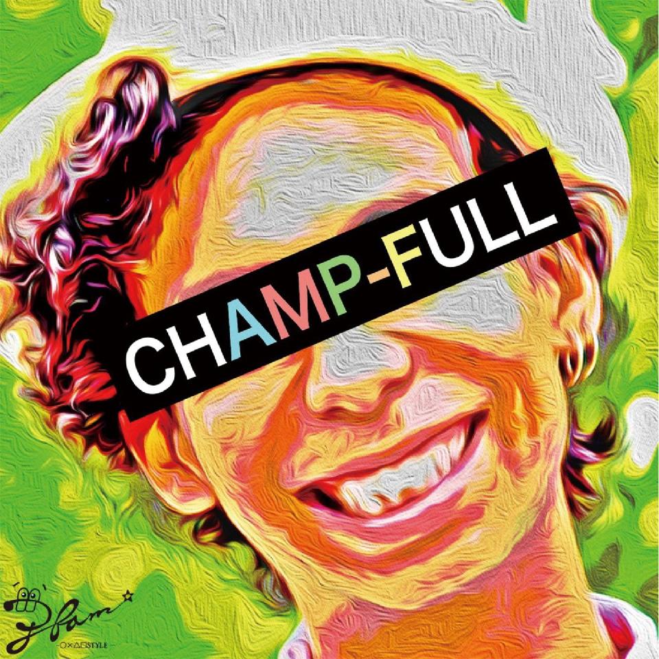 CHAMP-FULL ジャケット画像